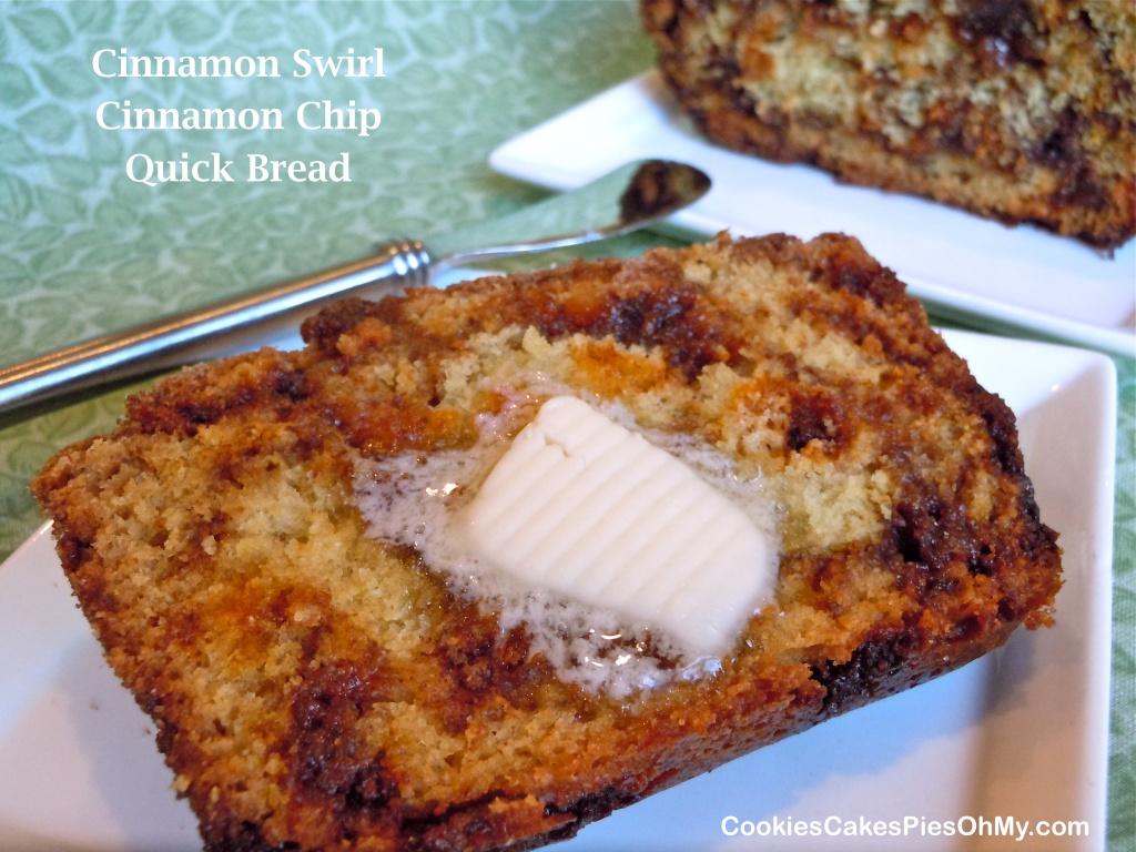 Cinnamon Swirl Cinnamon Chip Quick Bread