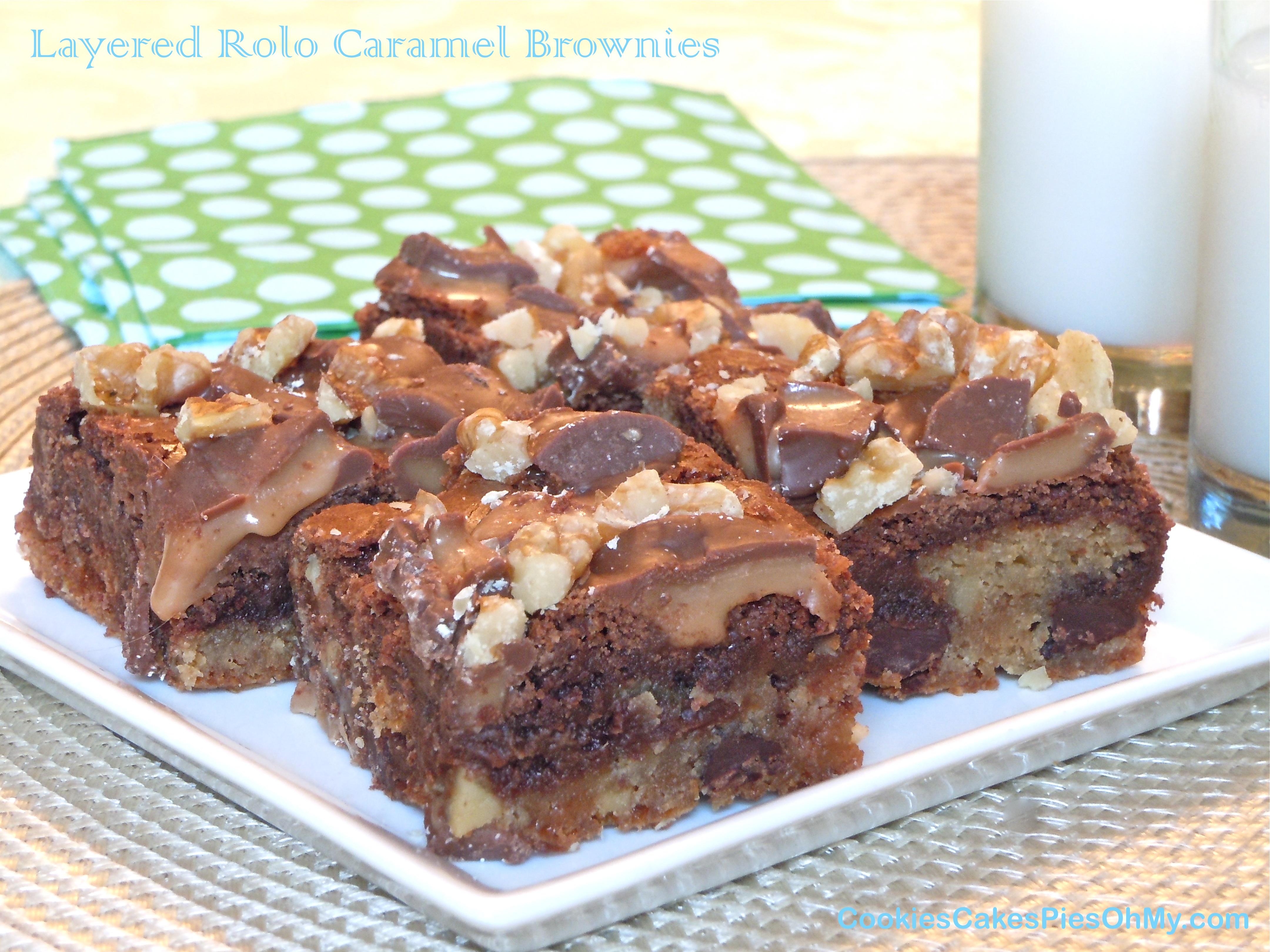 Layered Rolo Caramel Brownies | CookiesCakesPiesOhMy