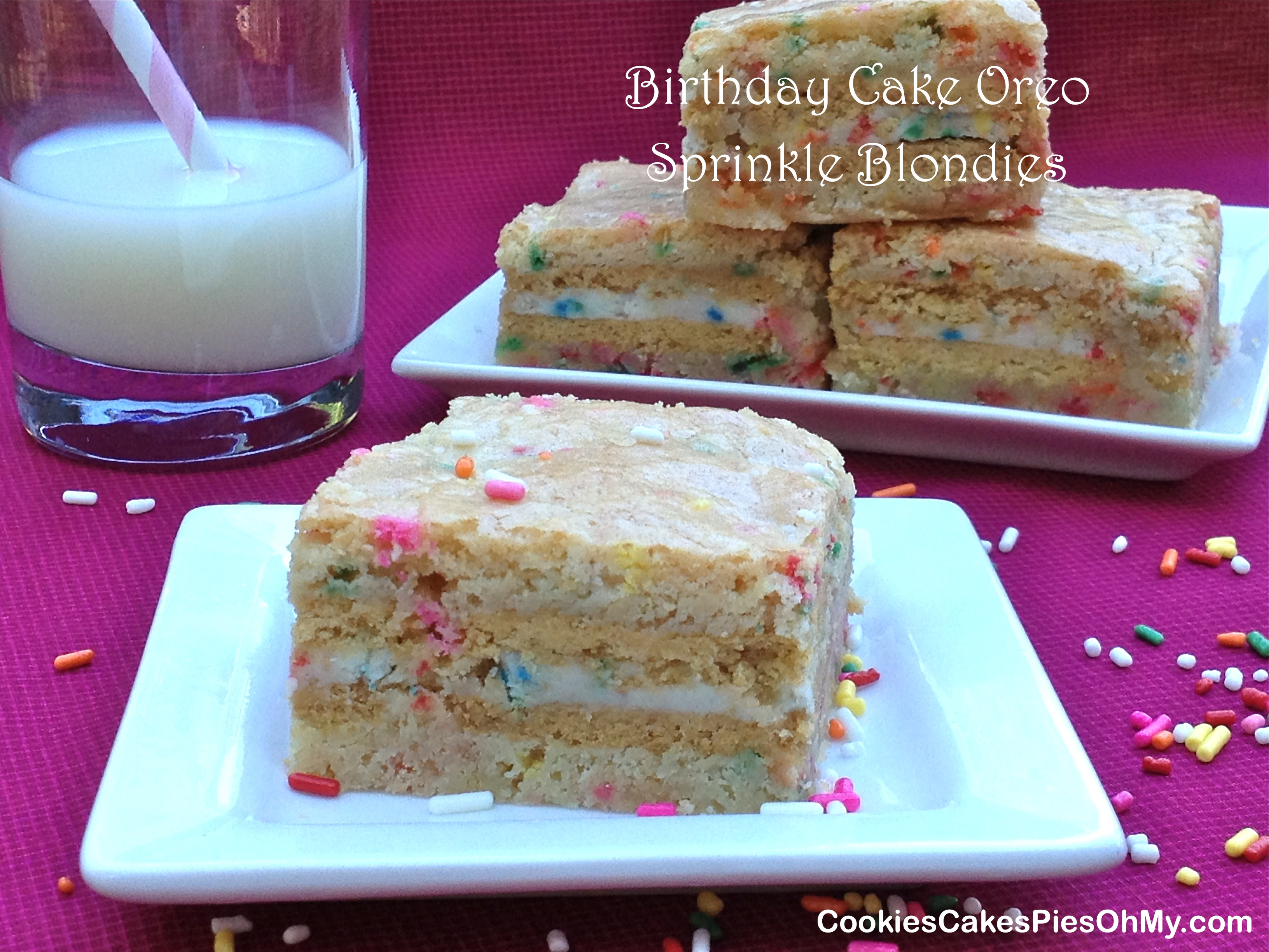 Birthday Cake Oreo Sprinkle Blondies CookiesCakesPiesOhMy