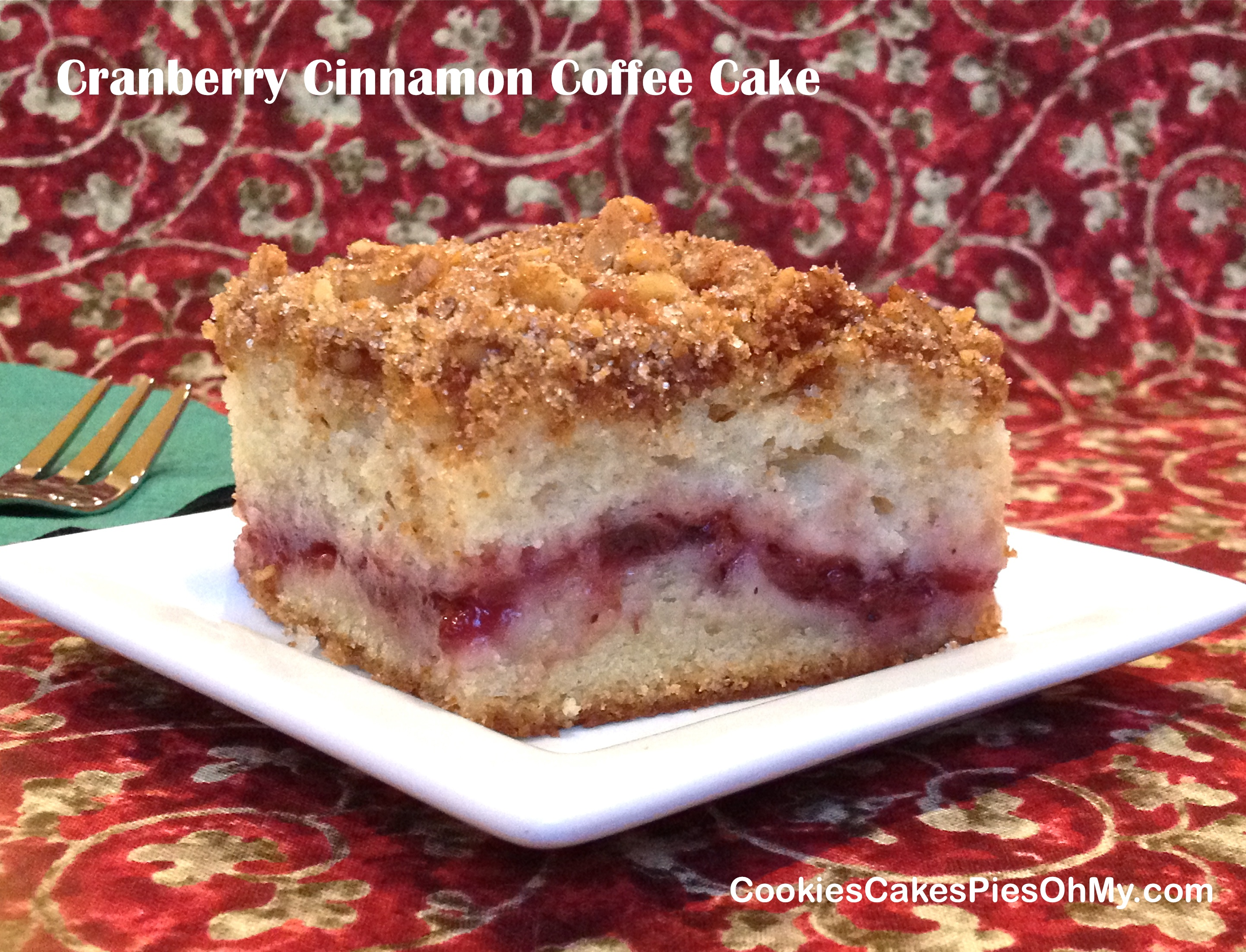Cranberry Cinnamon Coffee Cake | CookiesCakesPiesOhMy