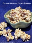 Pecan & Coconut Cream Popcorn