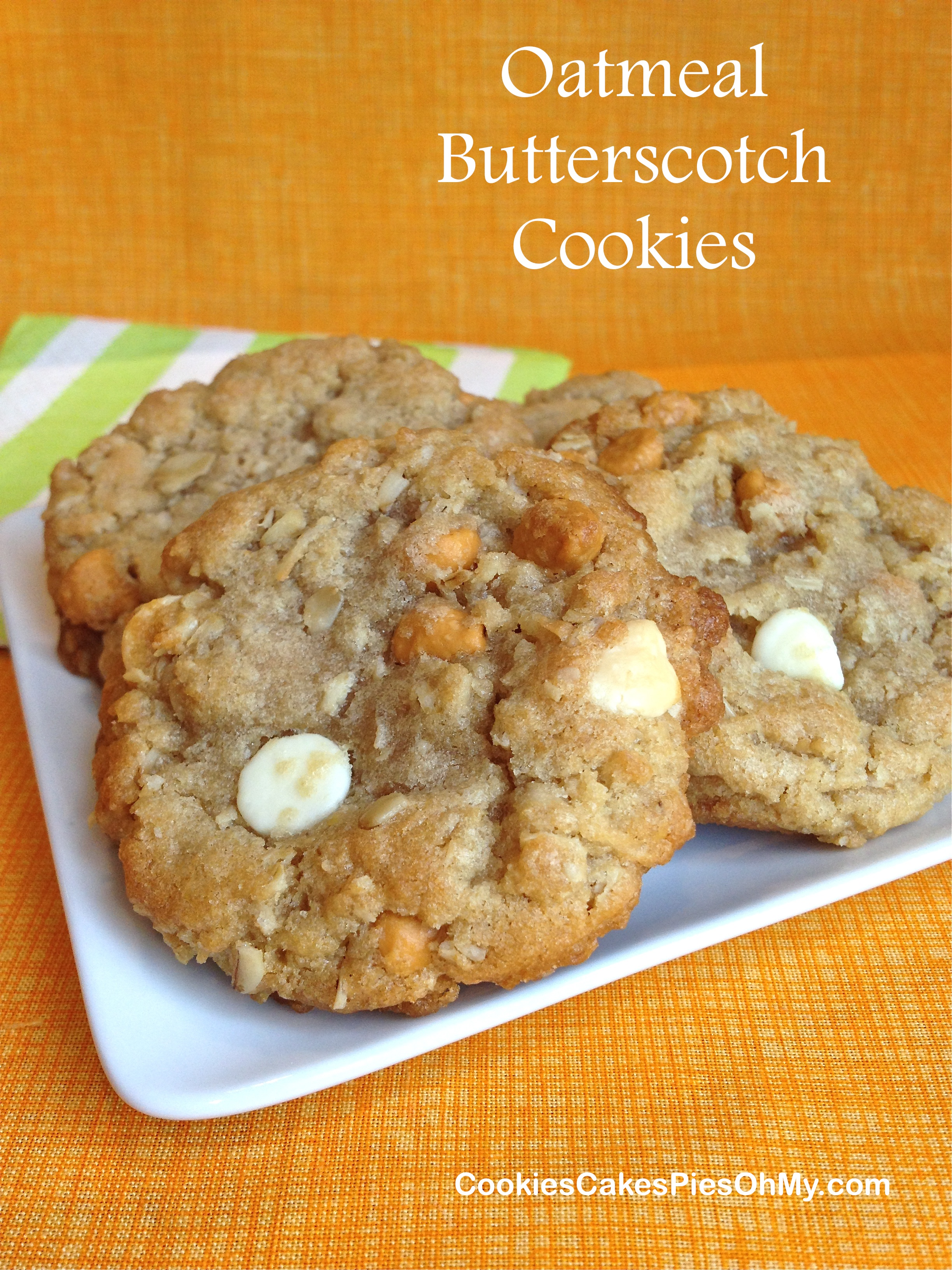 Oatmeal Butterscotch Cookies | CookiesCakesPiesOhMy Oatmeal Butterscotch Cookies
